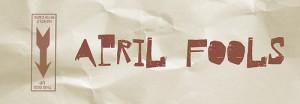 April Fools Day 2013